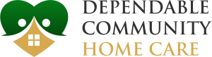 DEPENDABLE COMMUNITY HOME CARE